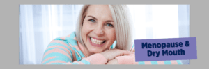 Lubricity for Menopausal Dry Mouth